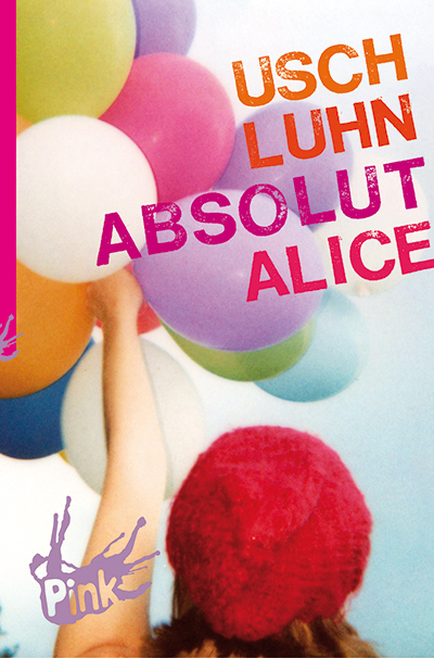 "Usch Luhn: ""Absolut Alice"""