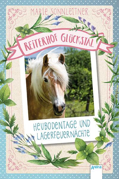 Marie Sonnleitner Reiterhof Glueckstal Heubodentage