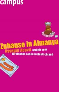 Aysegül Acevit: Zuhause in Almanya