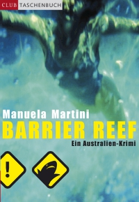 Manuela Martini: Barrier Reef