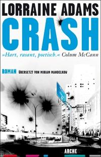 Lorraine Adams: Crash