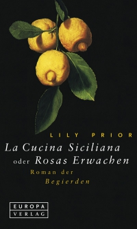 Lily Prior: La Cucina Siciliana