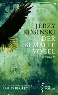 Jerzy Kosinski: Der Bemalte Vogel
