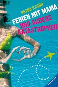 Petra Kasch: Ferien mit Mama