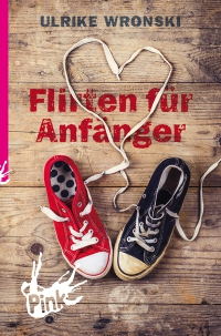 Ulrike Wronski: Flirten für Anfänger