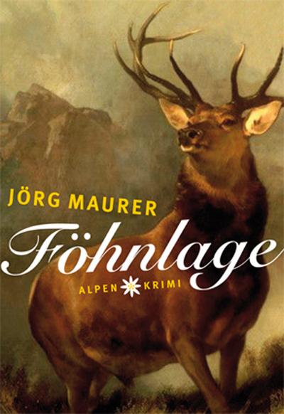 Jörg Maurer: Föhnlage