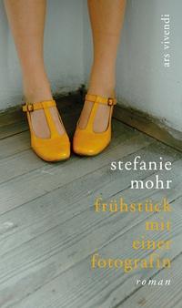 Stefanie Mohr: Frühstück mit einer Fotografin