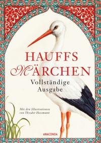 Hauffs Märchen - Vollständige Ausgabe