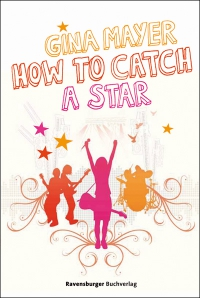Gina Mayer: How to catch a star