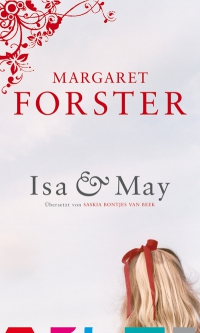 Margeret Forster: Isa & May