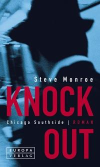 Steve Monroe: Knock Out