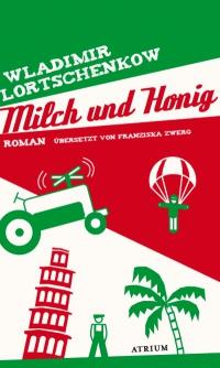 Wladimir Lortschenkow: Milch und Honig