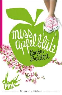 Sonja Bullen: Miss Apfelblüte