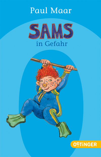 Paul Maar: Sams in Gefahr
