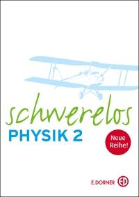Dorner: Schwerelos Physik2