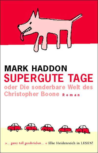 Mark Haddon: Supergute Tage