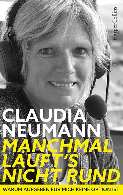 Claudia Neumann Manchmal laeufts nicht rund