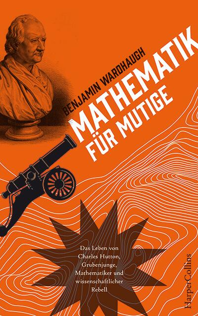 Benjamin Wardhaugh Mathematik fuer Mutige